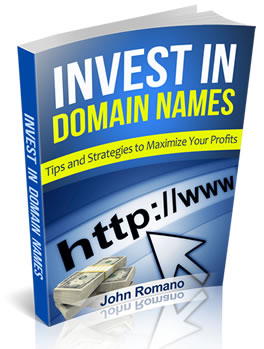 Invest In Domain Names by John-Romano